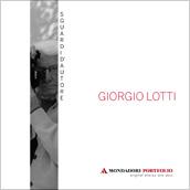 Sguardi d'autore Giorgio Lotti