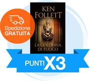 Punti X3 sul nuovo libro di Ken Follett - La colonna di fuoco