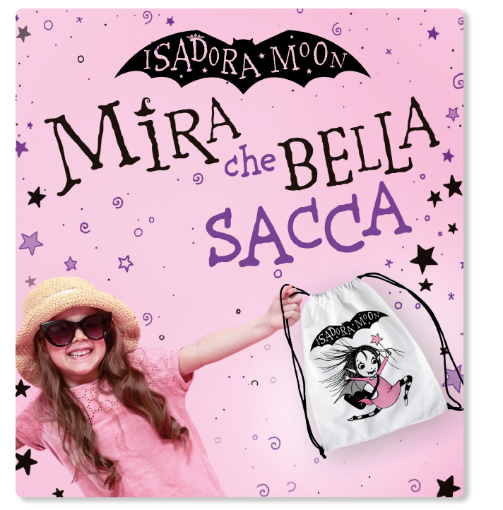 Acquista due libri della serie Isadora Moon e avrai in omaggio una bellissima sacca
