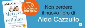 Non perdereil nuovo libro diAldo Cazzullo