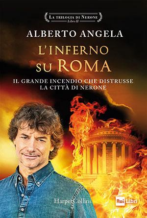 L'INFERNO SU ROMA LA TRILOGIA DI NERONE - Libro II + EVENTO ONLINE