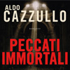 Aldo Cazzullo, Peccati immortali