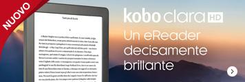 Kobo Clara HD un eReader decisamente brillante