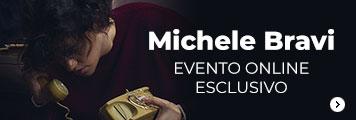 Michele bravi evento online