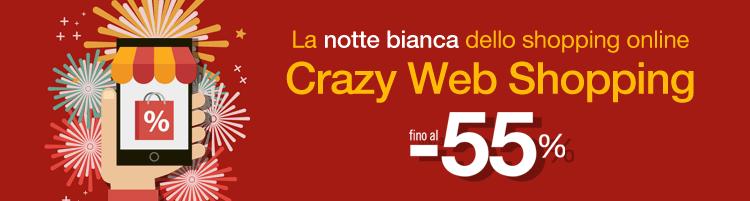 Crazy Web Shopping, la notte bianca dello shopping online! Sconti fino al -55%