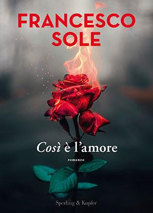 COSI' E' L'AMORE AUTOGRAFATO + EVENTO ONLINE